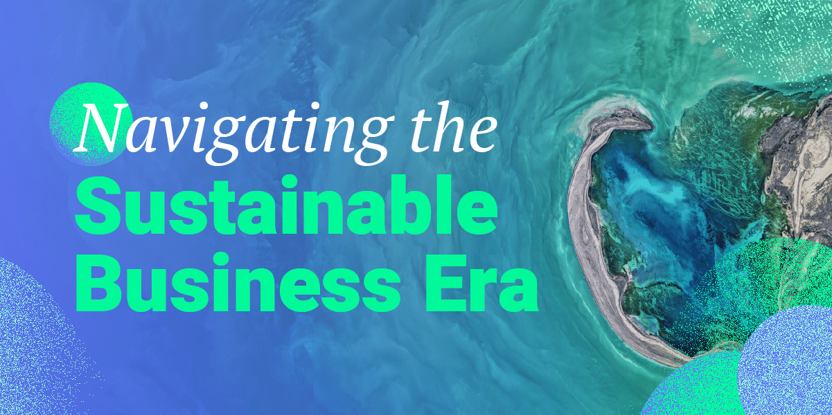 white and green title Navigating the Sustainable business era